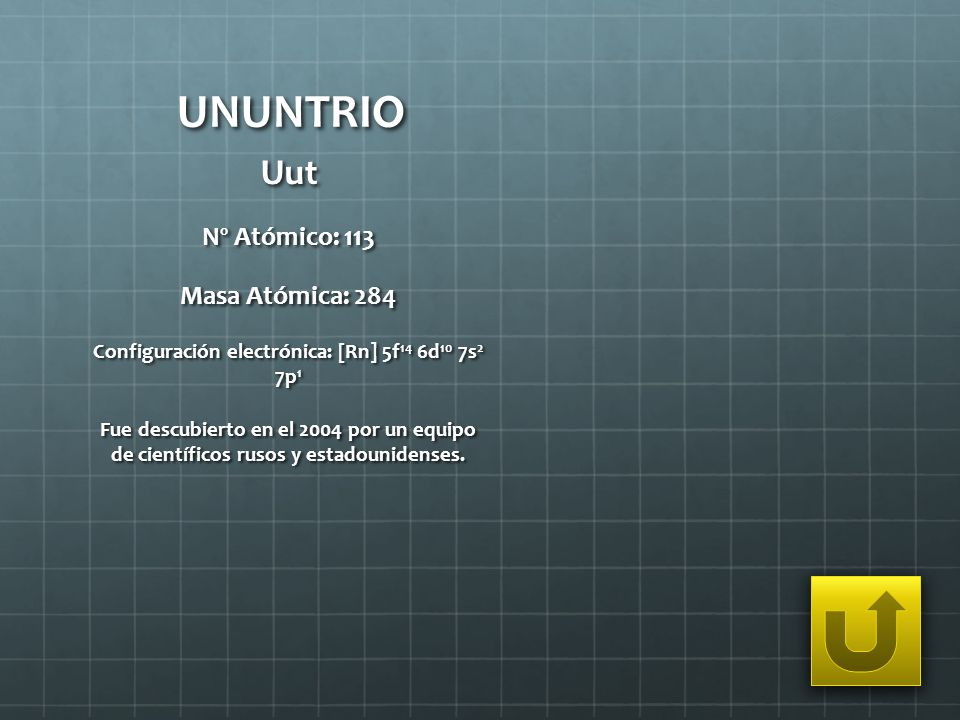 Configuración electrónica: [Rn] 5f14 6d10 7s2 7p1
